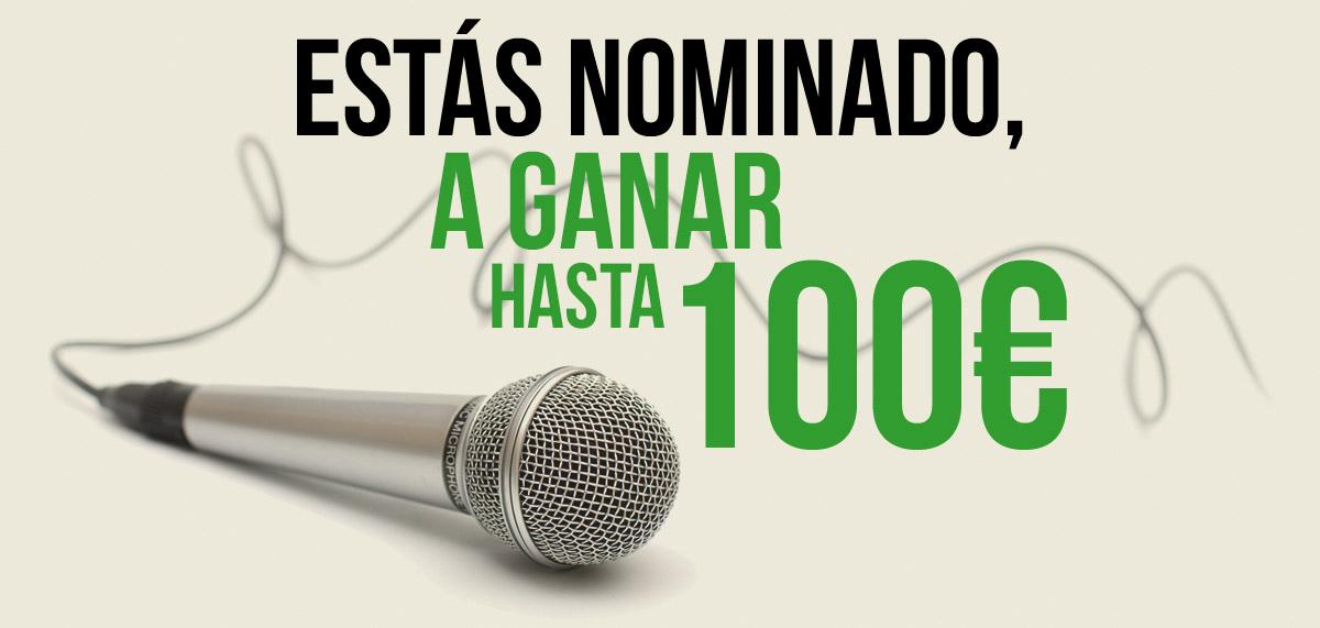 Nominado a Ganar Hasta 100 €