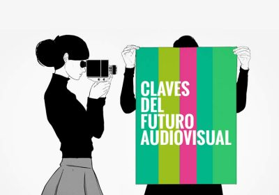 Claves del Futuro Audiovisual