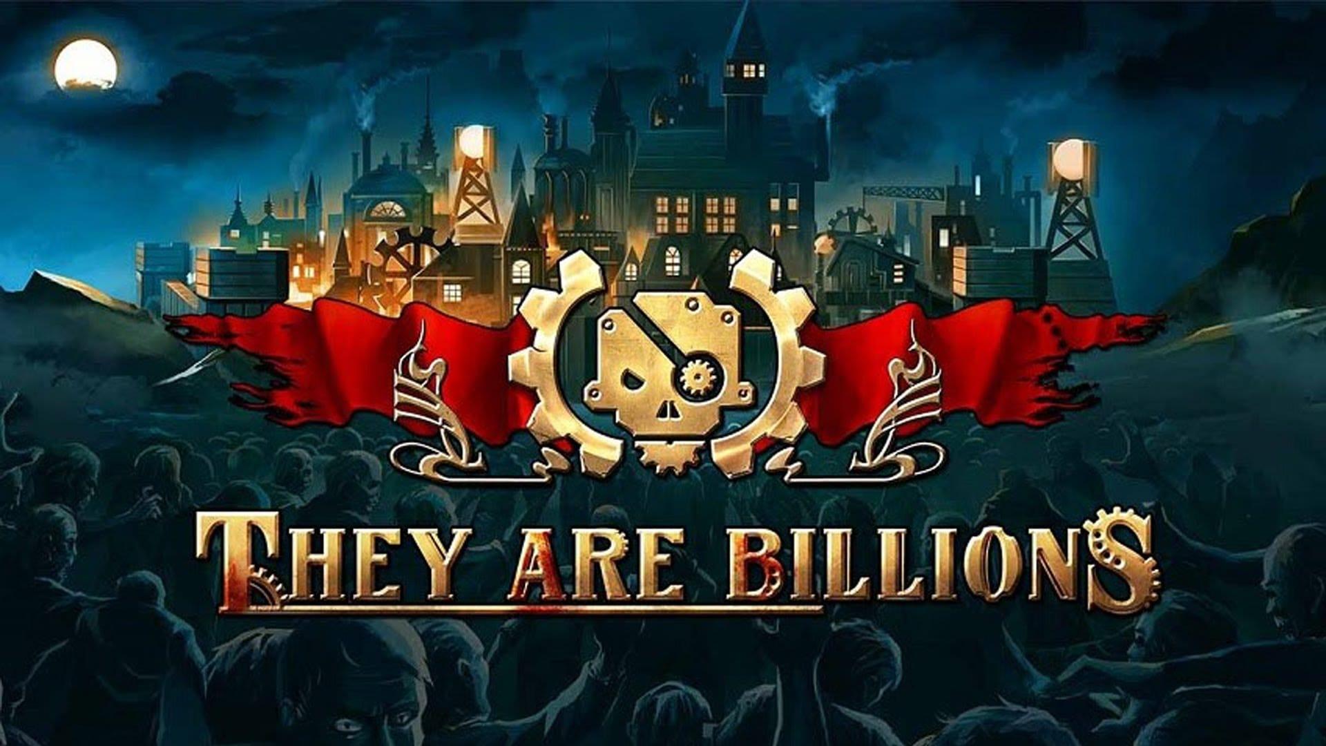 They Are Billions, el último éxito de la industria española